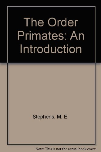 9780840367051: The Order Primates: An Introduction