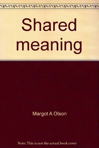 9780840367372: Shared meaning: An introduction to speech communication