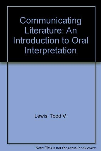 9780840367600: Communicating Literature: An Introduction to Oral Interpretation