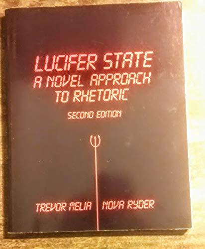 9780840368478: Lucifer State a Novel Approach to Rhetoric