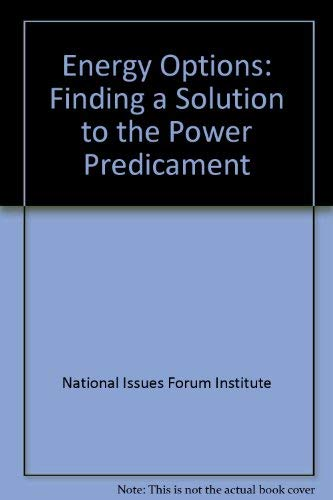 9780840369239: Energy Options: Finding a Solution to the Power Predicament
