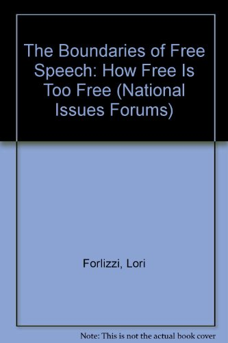 9780840369277: The Boundaries of Free Speech: How Free Is Too Free (National Issues Forums)