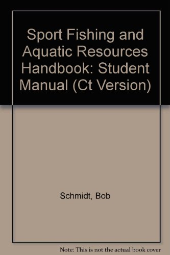 9780840369321: Sport Fishing and Aquatic Resources Handbook: Student Manual (Ct Version)