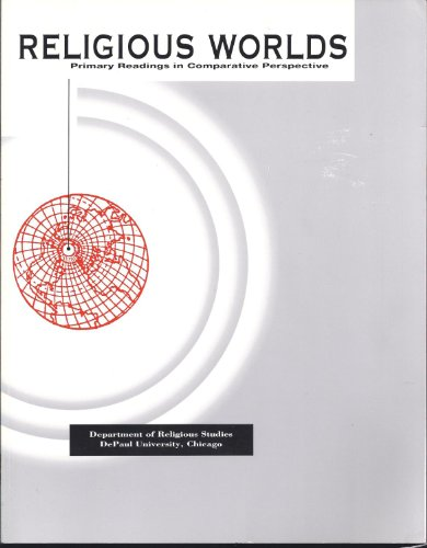 Religious Worlds: Primary Readings in Comparative Perspective: John Dominic Crossan
