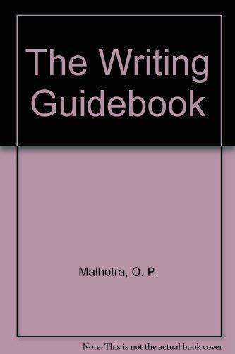The Writing Guidebook: Malhotra, O. P.