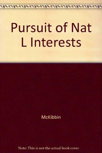 9780840370822: PURSUIT OF NAT L INTERESTS