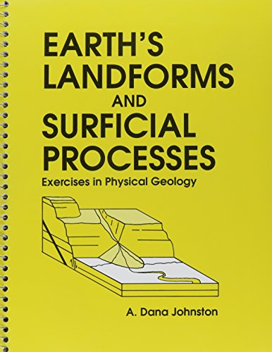 9780840371614: Earth's Landforms and Surficial Processes: Exercises in Physical Geology
