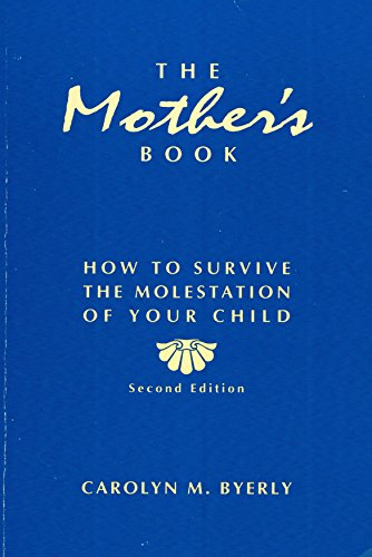 9780840374707: The Mother's Book: How to Survive the Molestation of Your Child