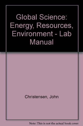 9780840374851: Global Science: Energy, Resources, Environment - Lab Manual