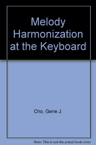 9780840375629: Melody Harmonization at the Keyboard