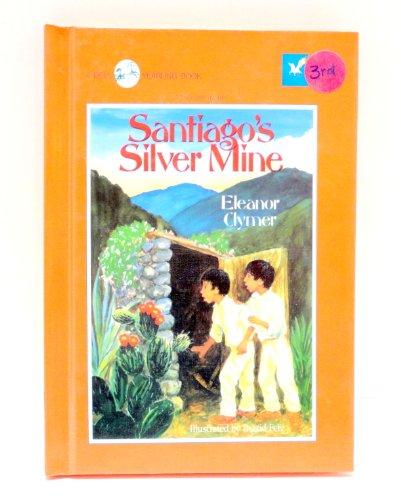 9780840376855: Santiago's Silver Mine