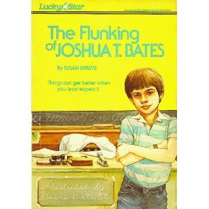 9780840376862: The Flunking of Joshua T. Bates