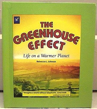 9780840377128: The Greenhouse Effect - Life on a Warmer Planet