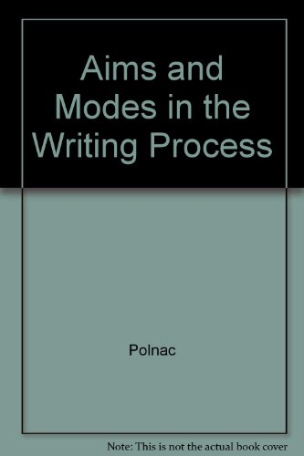 9780840378118: Aims and modes in the writing process