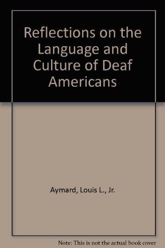 9780840378934: Reflections on the language and culture of deaf Americans