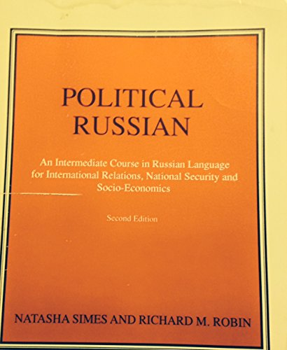 9780840379443: Political Russian: An Intermediate Course in Russian Language for International Relations, National Security And Socio-economics (Russian Edition)