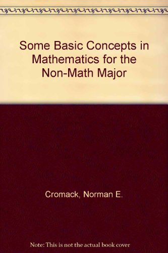 9780840379658: Some Basic Concepts in Mathematics for the Non-Math Major