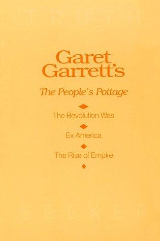 9780840379948: Garet Garrett's: The People's Pottage