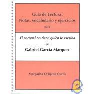 9780840380623: Guia de Lectura: Notas  Vocabulario y Ejercicios Para/ Guide to Reading: Vocabulary and Exercises Notes: El Coronel No Tiene Quien le Escriba de ... No One Writes to by Gabriel Garcia Marquez