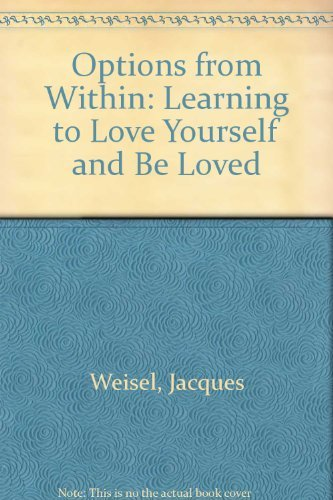 9780840380968: OPTIONS FROM WITHIN: LEARNING TO LOVE YOURSELF AND BE LOVED