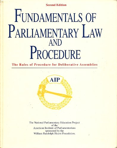 9780840381354: Fundamentals of Parliamentary Law and Procedure: The Rules of Procedure for Deliberative Assemblies
