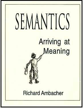 9780840382061: Semantics: Arriving at Meaning