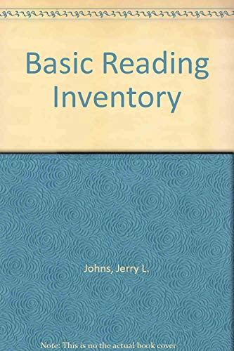Basic Reading Inventory: Jerry L. Johns