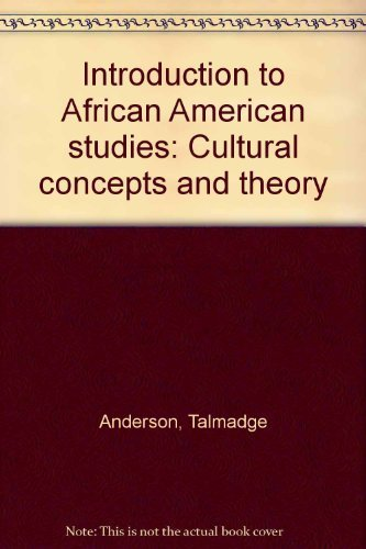 9780840382245: Introduction to African American studies: Cultural concepts and theory