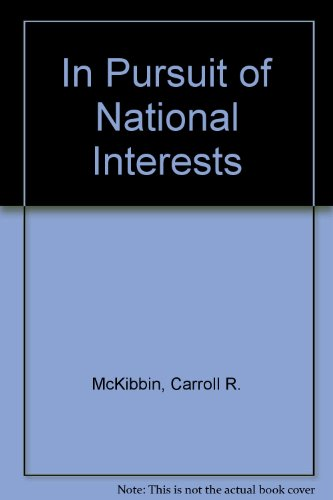 9780840384539: In Pursuit of National Interests