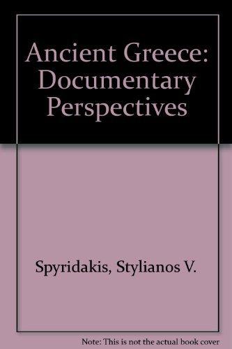 Ancient Greece: Documentary perspectives: Spyridakis