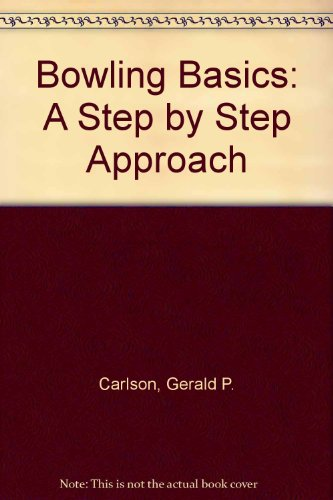9780840386441: Bowling Basics: A Step by Step Approach