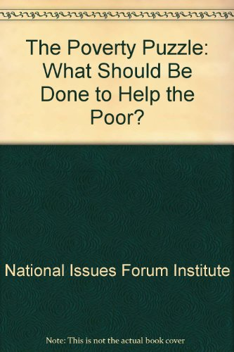 9780840386526: The Poverty Puzzle: What Should Be Done to Help the Poor?