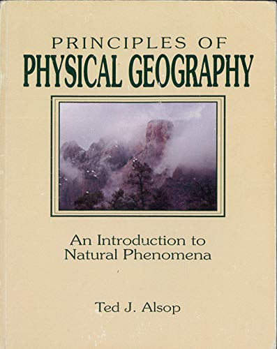9780840387776: PRINCIPLES OF PHYSICALGEOGRAPHY: AN INTRODUCTION TONATURAL PHENOMENA