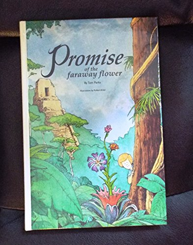 9780840387806: The Promise of the Faraway Flower