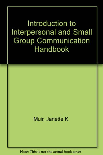 9780840388872: Introduction to Interpersonal and Small Group Communication Handbook