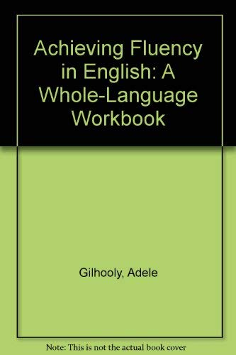 9780840390554: Achieving Fluency in English: A Whole-Language Workbook