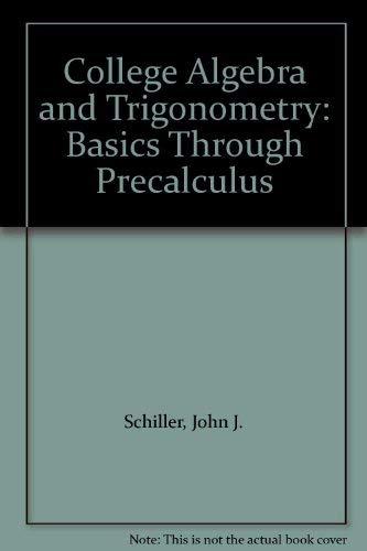 9780840391025: College Algebra and Trigonometry: Basics Through Precalculus