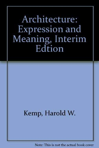 9780840391049: Architecture: Expression and Meaning, Interim Edtion
