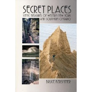 9780840391230: Secret Places: A Guide to 25 Little Known Scenic Treasures of the New York's Niagara-Allegheny Region, Including the Beautiful, the Bizarre, the Spec