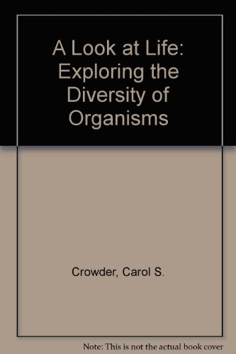 9780840391438: A Look at Life: Exploring the Diversity of Organisms