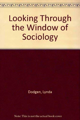 9780840392442: Looking Through the Window of Sociology