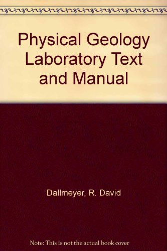 9780840392534: Physical Geology Laboratory Text and Manual