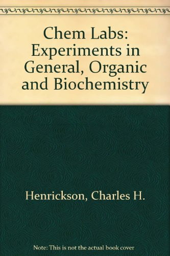 9780840393173: Chem Labs: Experiments in General, Organic and Biochemistry