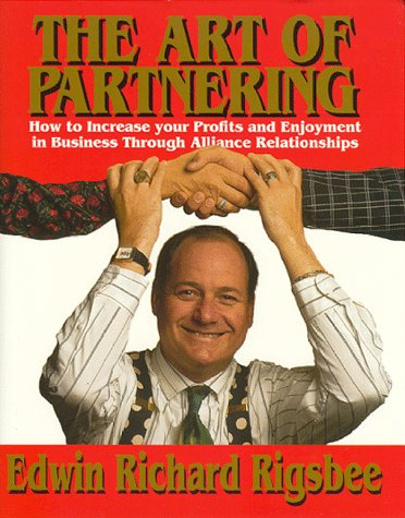 9780840393432: The Art of Partnering: