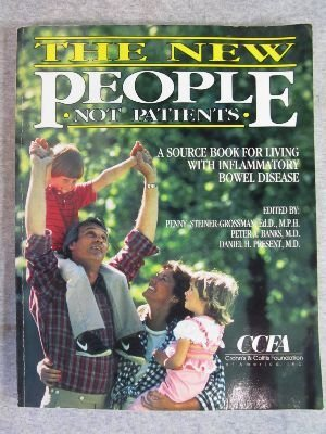 9780840393630: The New People: Not Patients : A Source Book for Living With Inflammatory Bowel Disease