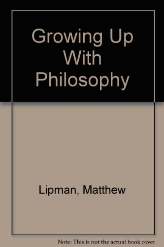 9780840393739: Growing Up With Philosophy