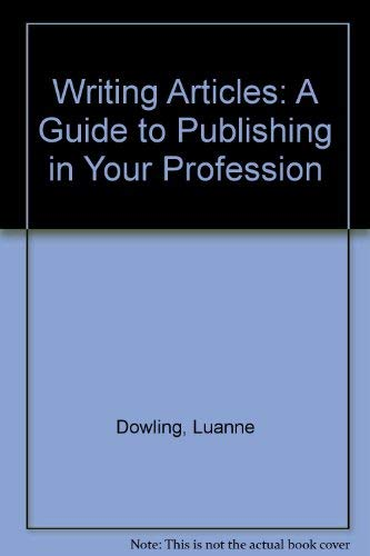 9780840393753: Writing Articles: A Guide to Publishing in Your Profession