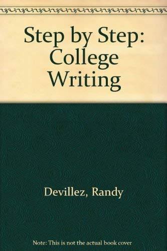9780840393807: Step by Step: College Writing