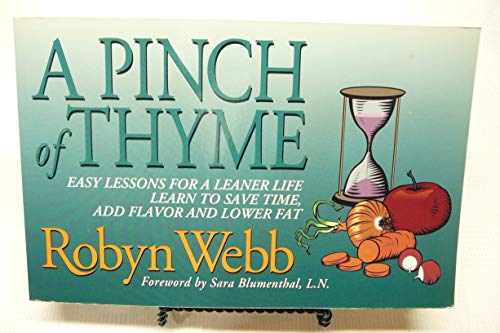 9780840393845: A Pinch of Thyme: Easy Lessons for a Leaner Life