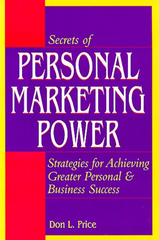 9780840393920: Secrets of Personal Marketing Power: Strategies for Achieving Greater Personal and Business Success